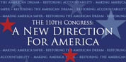 The 110th Congress: A New Direction For America