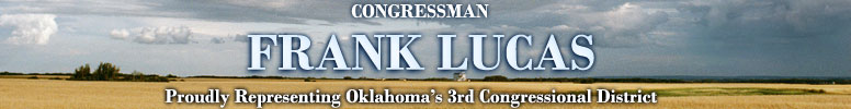 Congressman Frank Lucas Proudly Representing Oklahoma's Third District