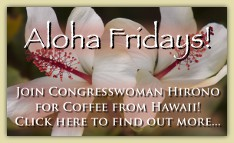 ALOHA FRIDAYS: Join Congresswoman Hirono for Coffee from Hawai'i!