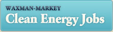 Waxman-Markey Clean Energy Jobs
