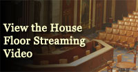 View the House Floor Streaming Video