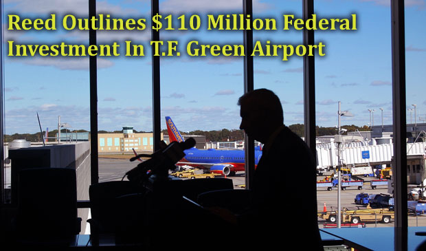 Reed Outlines $110 Million Federal Investment in Planned T.F. Green Airport Improvements