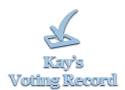 Kay's Voting Record