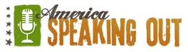 America Speaking Out