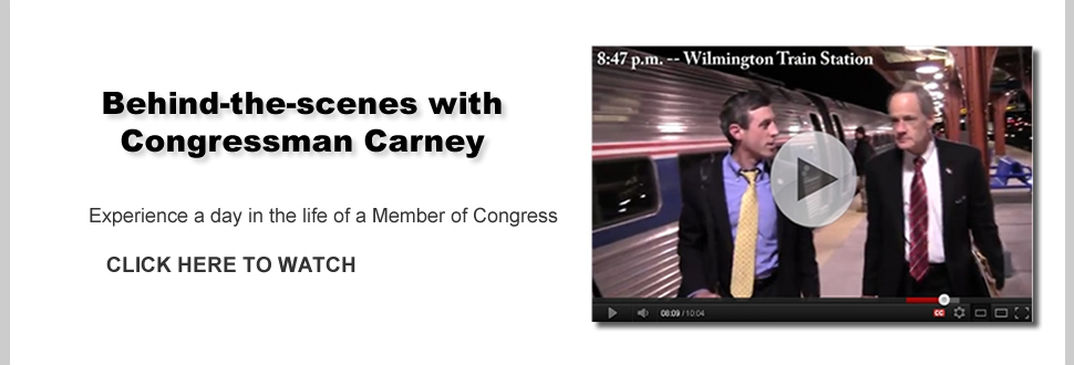 Day in the Life of Congressman Carney