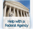Help with a Federal Agency