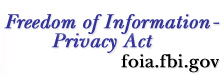 link to freedom of informaiton-privacy act website