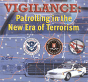 Graphic of Video cover for 'Vigilance: Patrolling in the New Era of Terrorism